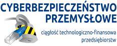 """II Konferencja """"Cyberbezpieczeństwo przemysłowe – ciągłość technologiczno-finansowa przedsiębiorstw"""""""