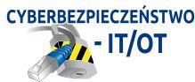"""Webinarium """"Cyberbezpieczeństwo IT/OT w Zakładach Infrastruktury Krytycznej"""""""
