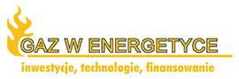 """VI Konferencja """"Gaz w Energetyce – technologie, realizacja inwestycji, finansowanie"""""""